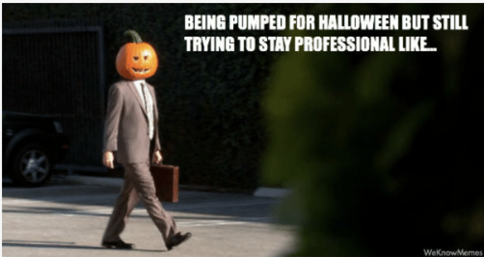 Halloween meme about being excited for Halloween
