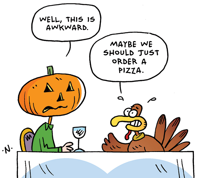 Thanksgiving comic of pumpkin and turkey having dinner - they both are nervous and think they should just order pizza
